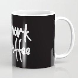 will work for coffee Coffee Mug