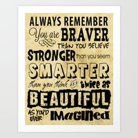 sayings Art Prints featuring Personal Affirmation - You are Brave, Strong, Smart and Beautiful - Positive Sayings by Traci Hayner Vanover