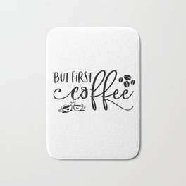 But First Coffee Sign | Coffee Bar | Coffee Sign | Kitchen Sign | Farmhouse Style | Mother's Day Gif Bath Mat