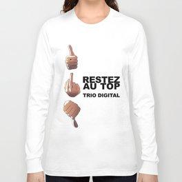 Trio Digital - Restez au top Long Sleeve T-shirt