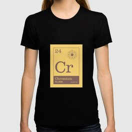 Periodic Elements - 24 Chromium (Cr) T-shirt