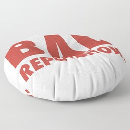 BAD REPUTATION. (Red) Floor Pillow
