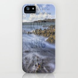 Dance Love Sing Live iPhone Case