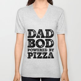 Dad Bod Powered By Pizza Funny Food Lovers Father Figure Gifts Idea Unisex V-Neck
