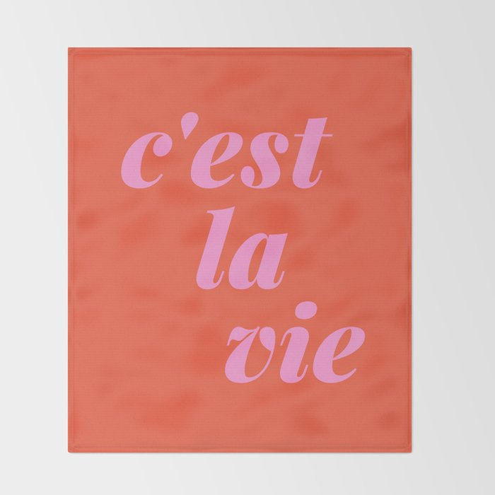 C'est La Vie French Language Saying in Bright Pink and Orange Throw Blanket