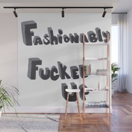 Fashionably  Wall Mural