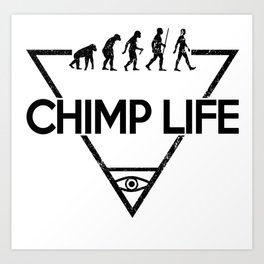 Chimp Life (Black) Art Print