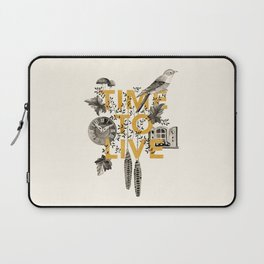 Time to live Laptop Sleeve