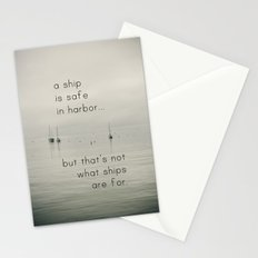 A Ship is Safe in Harbor Stationery Cards