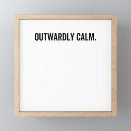 Outwardly Calm Framed Mini Art Print