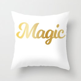 Science. It's Still Magic Even If You Know How It's Done Scientist Throw Pillow
