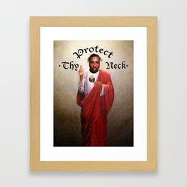 Protect Thy Neck Framed Art Print