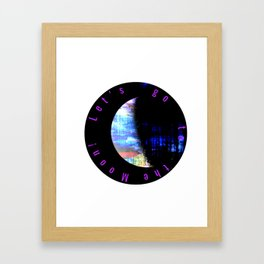Let's to to the Moon! Framed Art Print