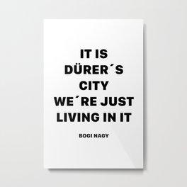 DÜRER´S CITY Metal Print