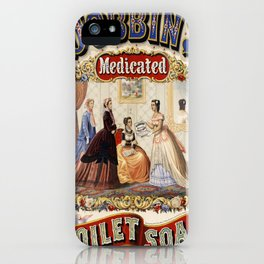 Vintage poster - Dobbins Medicated Toilet Soap iPhone Case