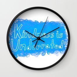 Kindness is Underrated Wall Clock