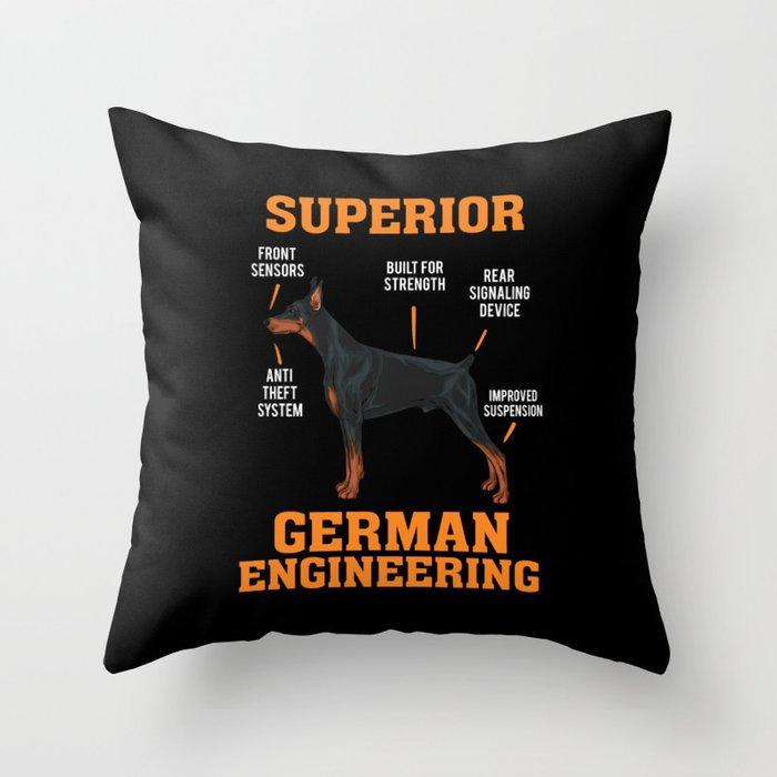 Cool Dobermans Gift: Superior German Engineering I Dog Deko-Kissen