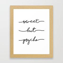 Sweet But Psycho, Digital Download, fun, home decor, wall art, bedroom, pop, instant printable, Insp Framed Art Print