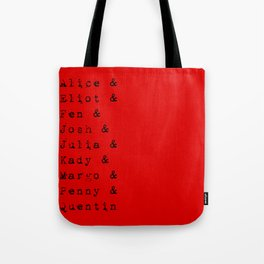 The main characters of The Magicians Tote Bag