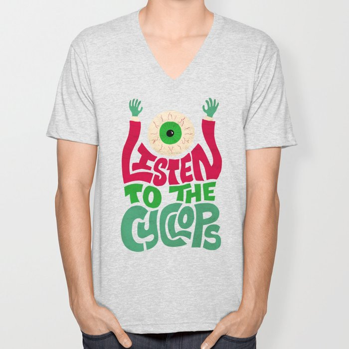 Listen To The Cyclops Unisex V-Neck