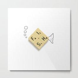 Fish Scrabble Metal Print