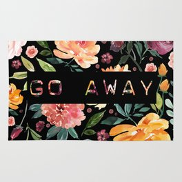 Say it with Flowers: GO AWAY Rug