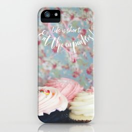 Eat the Cupcakes! iPhone Case
