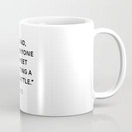 BE KIND - PLATO INSPIRATIONAL QUOTE Coffee Mug