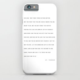 """She Said, """"May Today There Be Peace Within. May You Trust…"""" -St. Therese iPhone Case"""