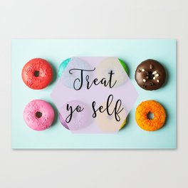Treat Yo Self Doughnuts Canvas Print