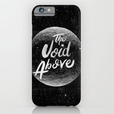 The Void Above Slim Case iPhone 6