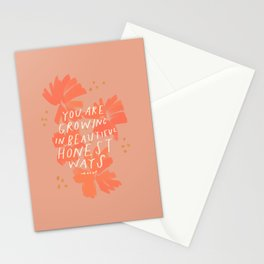 You Are Growing In Beautiful Honest Ways. Stationery Cards
