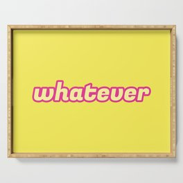 The 'Whatever' Art Serving Tray