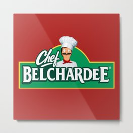 Chef Belchardee Metal Print