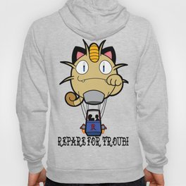 Prepare For Trouble! Hoody