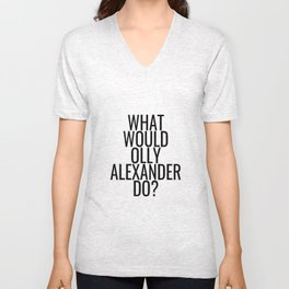 What Would Olly Alexander Do? Unisex V-Neck