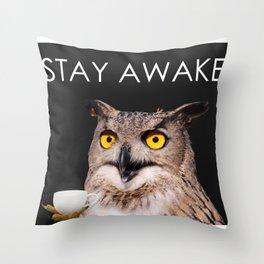 Stay Awake Throw Pillow