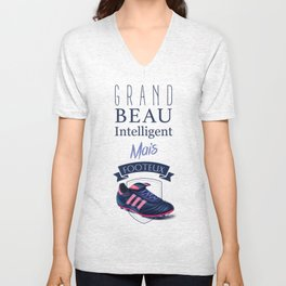 Big, handsome, intelligent but football player - French quote Unisex V-Neck