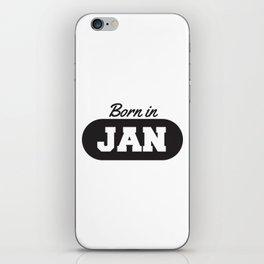 Born in January iPhone Skin