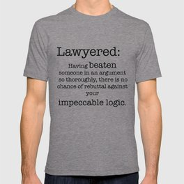 Lawyered T-shirt