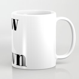 new in town Coffee Mug