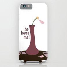 he loves me! iPhone 6s Slim Case