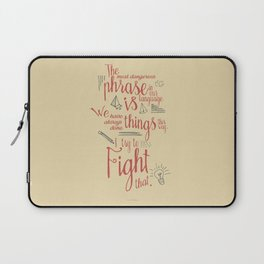 Grace Hopper quote, I always try to Fight That, Color version, inspiration, motivation, sentence Laptop Sleeve