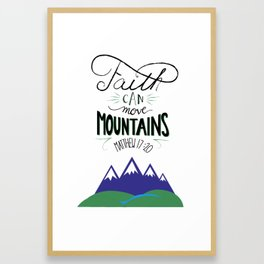 Move Mountains Framed Art Print
