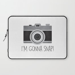 I'm Gonna Snap! Laptop Sleeve