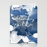 vodka Stationery Cards featuring Drink Vodka by Mikayla Belle