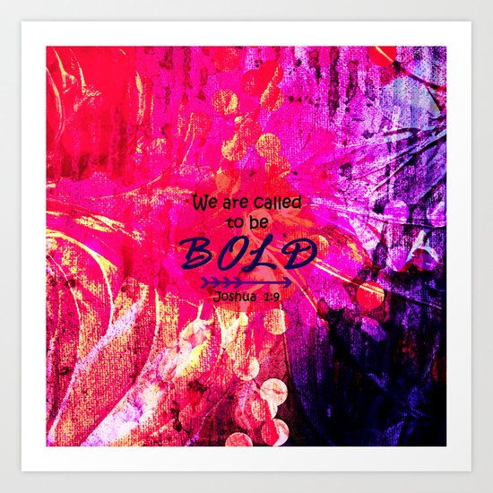 CALLED TO BE BOLD Floral Abstract Christian Typography Scripture Jesus God Hot Pink Purple Fuchsia Art Print