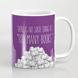 Too Many Books - Purple Coffee Mug
