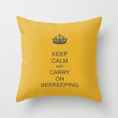 Keep Calm and Carry on Beekeeping Throw Pillow