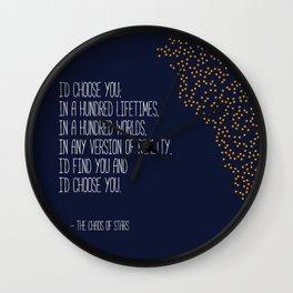 I'd Choose You Wall Clock